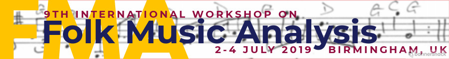 9th International Workshop on Folk Music Analysis -           Birmingham, UK